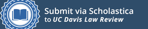 Submit to UC Davis Law Review